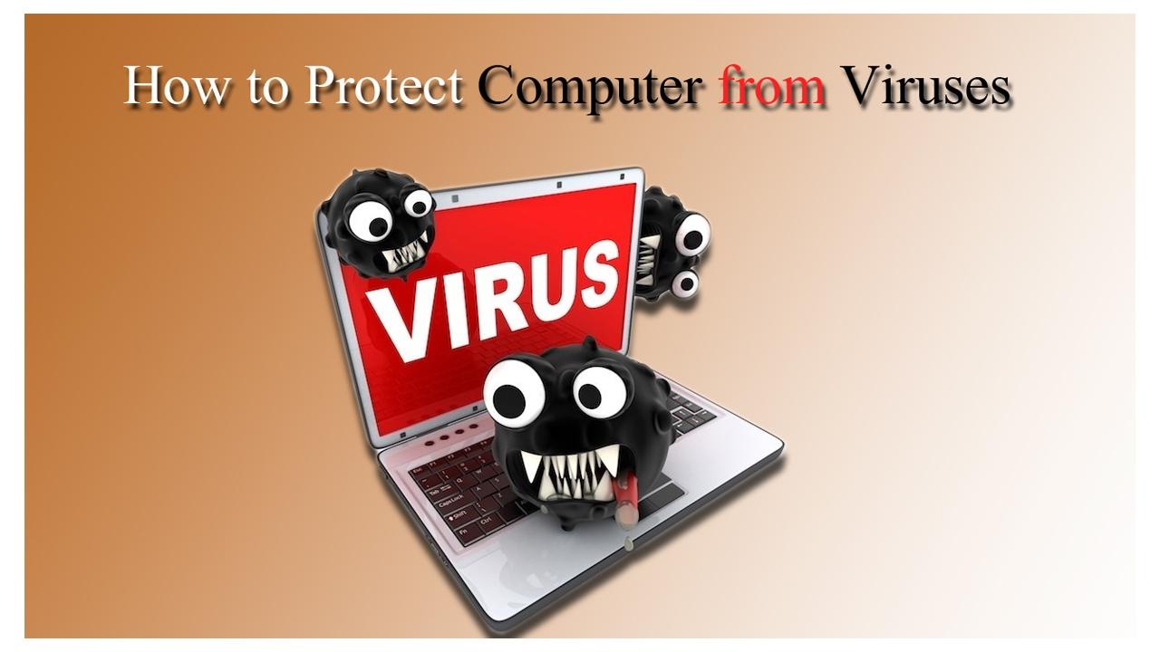 خطوات حماية جهاز الحاسب الخاص بك من الفيروسات